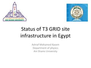 Status of  T3  GRID site infrastructure in Egypt
