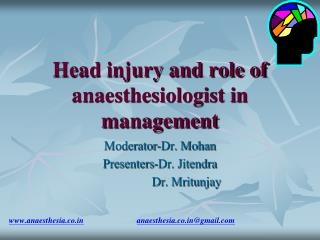 Head injury and role of anaesthesiologist in management