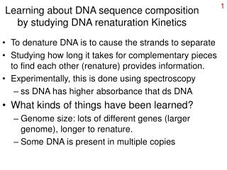 Learning about DNA sequence composition by studying DNA renaturation Kinetics