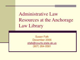 Administrative Law Resources at the Anchorage Law Library