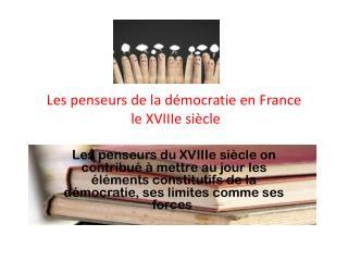 Les penseurs de la démocratie  en France  le  XVIIIe siècle