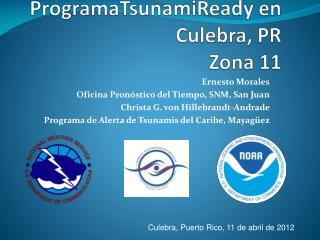 ProgramaTsunamiReady  en  Culebra,  PR Zona  11