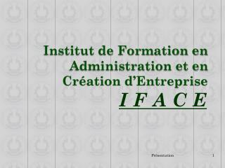 Institut de Formation en Administration et en Création d'Entreprise