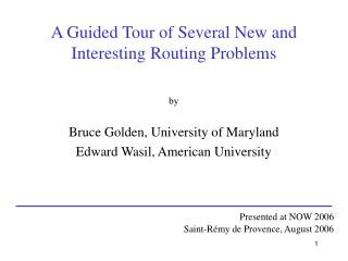 A Guided Tour of Several New and  Interesting Routing Problems