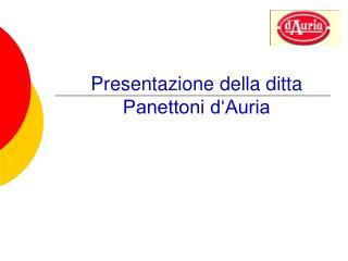 Presentazione della ditta Panettoni d'Auria