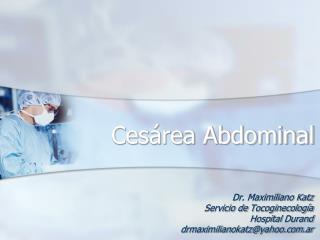 Cesárea Abdominal