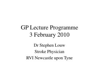 GP Lecture Programme 3 February 2010