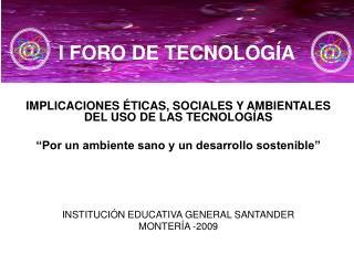 I FORO DE TECNOLOGÍA