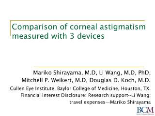 Comparison of corneal astigmatism measured with 3 devices