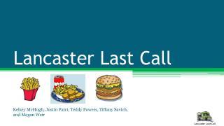 Lancaster  Last Call