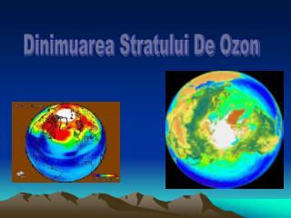 Dinimuarea Stratului De Ozon