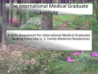 The International Medical Graduate Institute