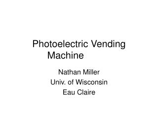 Photoelectric Vending Machine