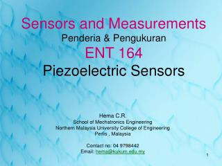 Sensors and Measurements Penderia & Pengukuran ENT 164 Piezoelectric Sensors