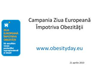 Campania Ziua Europeană Împotriva Obezităţii obesityday.eu
