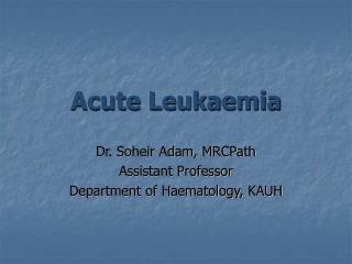 Acute Leukaemia