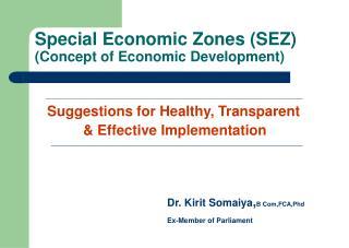 Special Economic Zones (SEZ) (Concept of Economic Development)