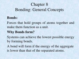 Chapter 8 Bonding: General Concepts