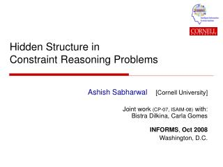 Hidden Structure in Constraint Reasoning Problems