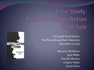 Case Study:  The Affirmative Action Bake Sale