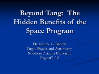 Beyond Tang:  The Hidden Benefits of the Space Program
