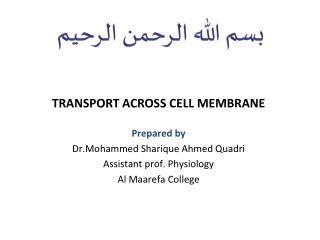 TRANSPORT ACROSS CELL MEMBRANE