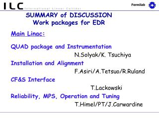 SUMMARY of DISCUSSION  Work packages for EDR