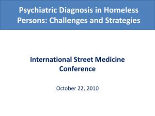 Psychiatric Diagnosis in Homeless Persons: Challenges and Strategies