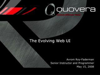 The Evolving Web UI