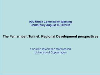 IGU Urban Commission Meeting Canterbury August 14-20 2011