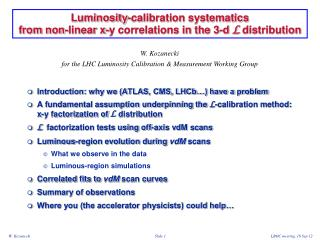 Luminosity -calibration systematics  from non-linear x-y correlations in the 3-d  L  distribution
