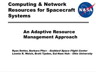 Computing & Network Resources for Spacecraft Systems