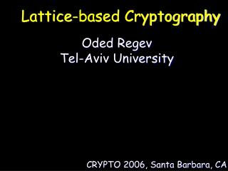 Lattice-based Cryptography