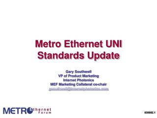 Metro Ethernet UNI Standards Update