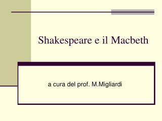 Shakespeare e il Macbeth