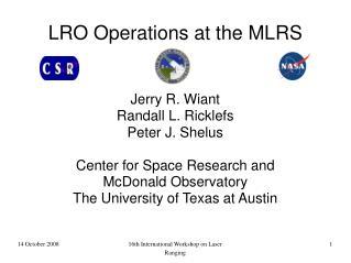 LRO Operations at the MLRS