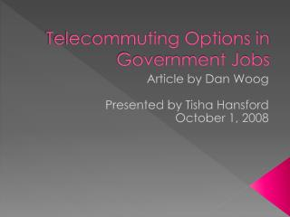Telecommuting Options in Government Jobs