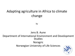 Adapting agriculture in Africa to climate change by