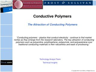 Conductive Polymers The Attraction of Conducting Polymers