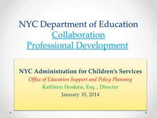 NYC Department of Education Collaboration Professional Development
