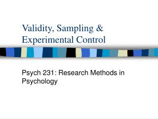 Validity, Sampling & Experimental Control