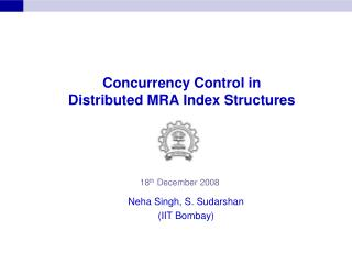 Concurrency Control in Distributed MRA Index Structures