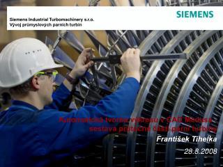 Automatická tvorba výkresů v CAD Medusa - sestava průtočné části parní turbíny