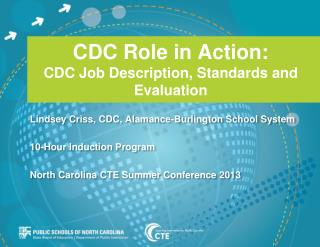 CDC Role in Action:  CDC Job Description, Standards and Evaluation
