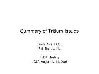 Summary of Tritium Issues