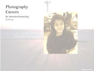 Photography Careers