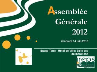 ssemblée Générale  2012