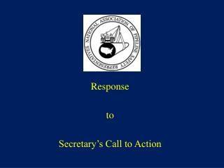 Response  t o Secretary's Call to Action