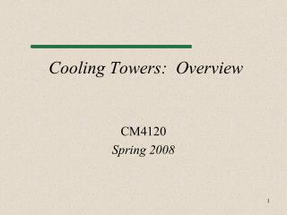 Cooling Towers:  Overview