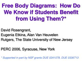 Free Body Diagrams:  How Do We Know if Students Benefit from Using Them